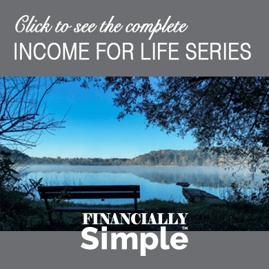 Income for Life Blog Series