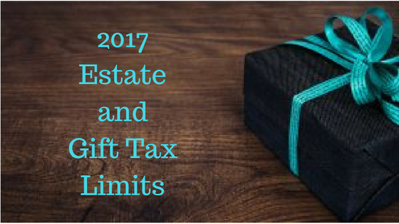 Estate and Gift Tax Limits: Changes for 2017 - Financially Simple