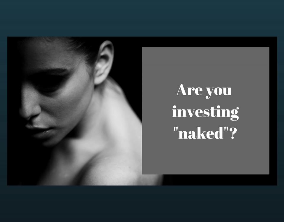 investing naked