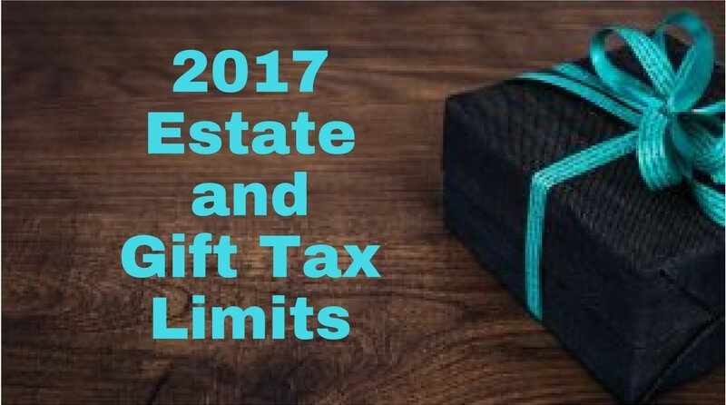2017 Estate and Gift Tax Limits