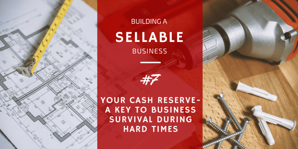 Your Cash Reserve - a Key to Business Survival During Hard Times