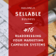Readdressing Your Marketing Campaign System