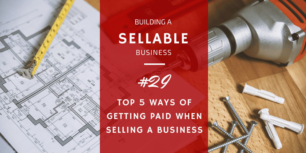 ways of getting paid when selling a business