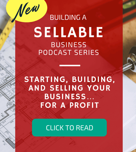 How to Build a Sellable Business Educational series