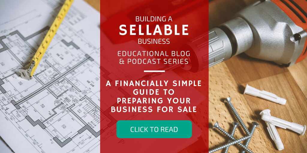 Building a Sellable Business - How to Grow a Business to Sell