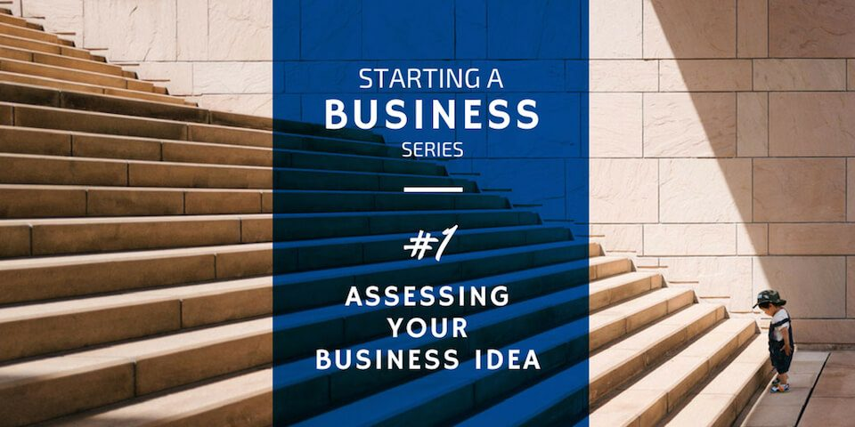 Assessing Your Business Idea