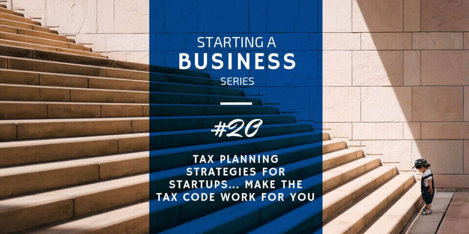 Tax Planning Strategies for Startups