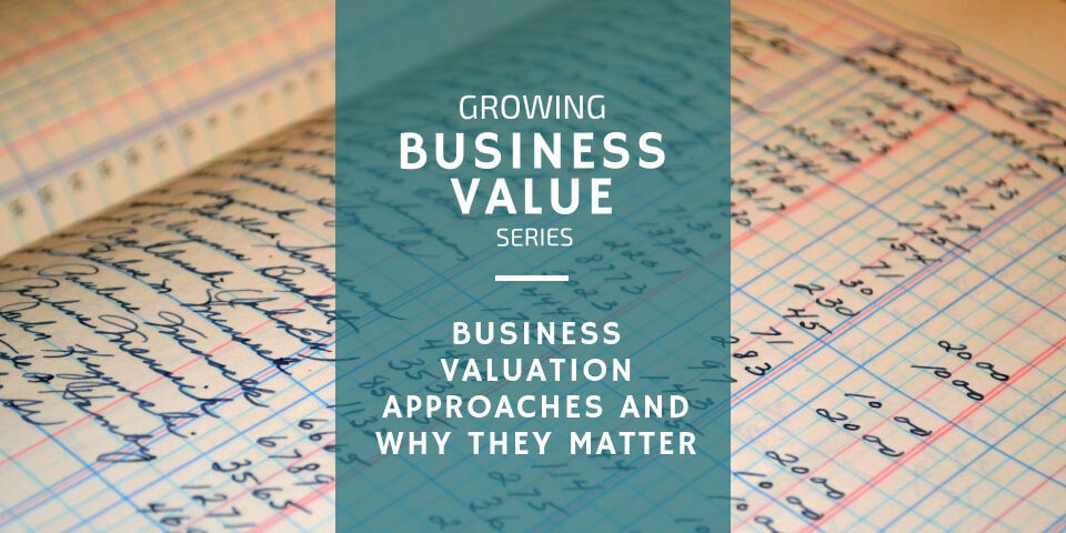 Small Business Valuation Approaches
