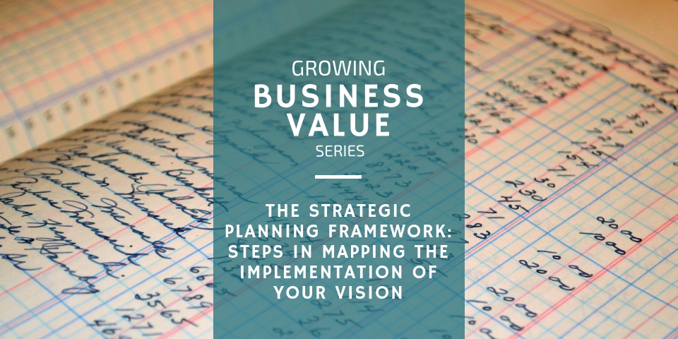 strategic planning framework implementing you business vision