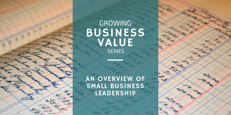 Overview of Small Business Leadership