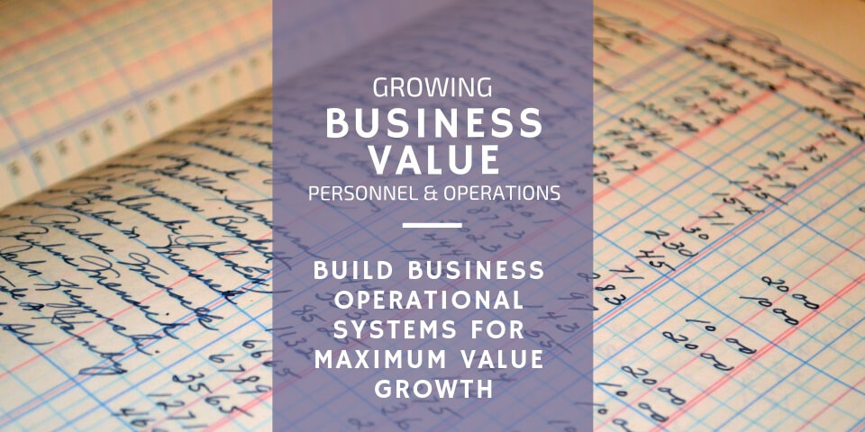 Build Business Operational Systems for Maximum Growth