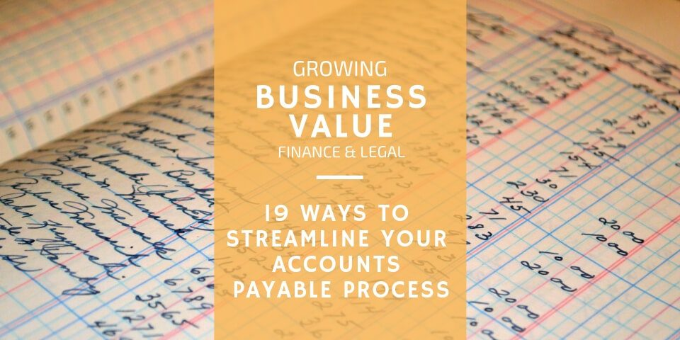 Ways to Streamline Your Accounts Payable Process
